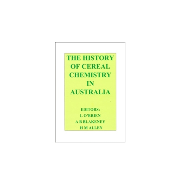 History of Cereal Chemistry in Australia_v4